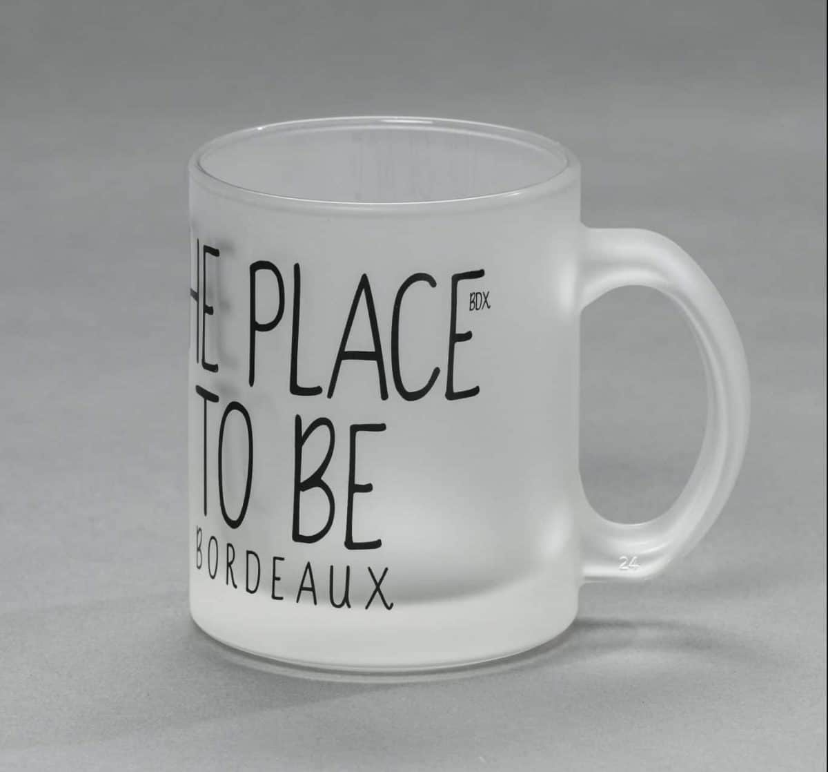 """Mug Bordeaux """"The place to be"""""""