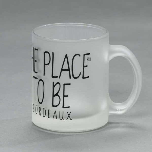 "Mug Bordeaux ""The place to be"""